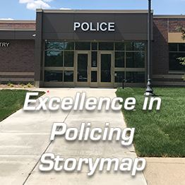 Police Department Building. Text: Excellence in Policing Storymap